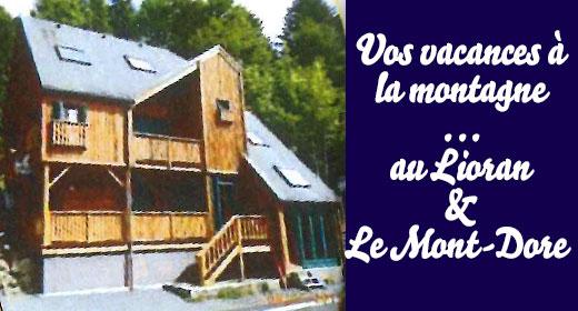 Gîtes au Lioran et Le Mont-Dore